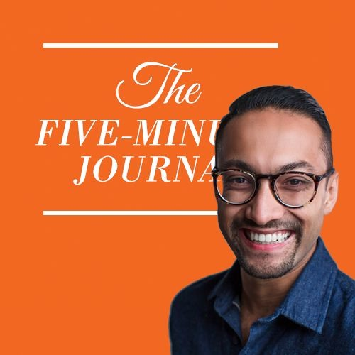 Episode 5: The Five Minute Journal With UJ Ramdas